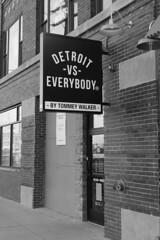Detroit vs. Everybody (DJ Wolfman) Tags: detroit detroitmichigan detroitmi easternmarket michigan blackandwhite bw signs olympus olympusomd em5ii zuiko detroitvseverybody