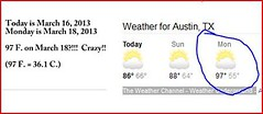 Crazy, huh?!  97 F. in mid-March -- too darned hot! (pawightm (Patricia)) Tags: austin texas centraltexas pawightm 97fonmarch18 weatherforecastformarch182013 screenshotofweatherforecast