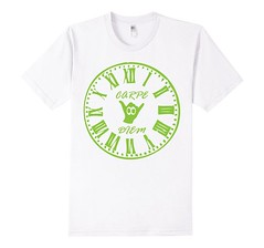 Carpe Diem Green Ink White T-Shirt (Saggio Designs) Tags: different live tshirt your passion designs success determination persistence saggio individuality perfectly