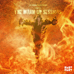 THE WARM UP SESSIONS_ODOTMDOT