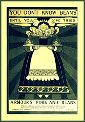 1900  Armour & Company _ YOU DONT KNOW BEANS UNTIL YOU'VE TRIED . . .  Armour's Pork and Beans - (carlylehold) Tags: opportunity history robert st mobile louis email here smartphone join stories tmobile happens signup haefner solavei haefnerwirelessgmailcom
