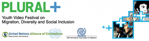 Plural , Youth Video Festival on Migration, Diversity and Social Inclusion