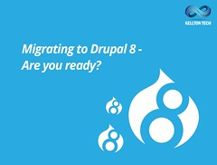 Should You Migrate to Drupal 8 (or Not)? (kelltontech) Tags: should you migrate drupal