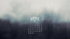 April 2013 (kriegs) Tags: desktop wallpaper art window typography calendar widescreen digitalart april raindrops desktopwallpaper 40mmf28 iphonewallpaper 2560x1440 androidwallpaper ipadwallpaper tabletwallpaper