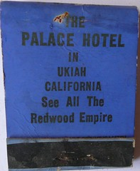 THE PALACE HOTEL UKIAH CALIF (ussiwojima) Tags: california advertising hotel palacehotel matchbook ukiah matchcover