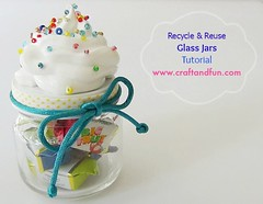 Recycle & Reuse Glass Jars - Tutorial (irecyclart) Tags: diy glass recycled reused tutorial
