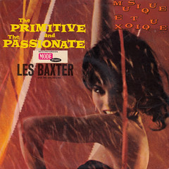 Les Baxter and his Orchestra - The primitive and the passionate (oopswhoops) Tags: vinyl album exotica exotic spaceage lesbaxter reprise modedisques vogue