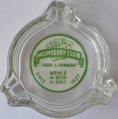 MONTEREY CLUB GARDENA CALIF (ussiwojima) Tags: california glass bar club advertising lounge casino cocktail ashtray gardena cardroom montereyclub