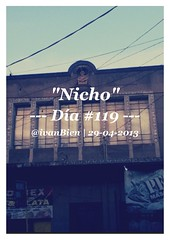 """Nicho"" Da #119 (ivanbien) Tags: 119 uploaded:by=flickrmobile flickriosapp:filter=nofilter"