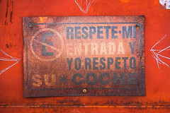 Respect My Entrance And I Will Respect Your Car (Chris Huddleston) Tags: espanol spanish old rusty mexico sign noperson orange letters