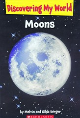 Moons (Vernon Barford School Library) Tags: new school moon reading book high reader library libraries reads books super read paperback cover junior covers moons bookcover pick middle vernon quick recent picks qr solarsystem bookcovers nonfiction paperbacks readers readingmaterial barford softcover quickreads quickread readingmaterials vernonbarford softcovers superquickpicks superquickpick melvinberger gildaberger discoveringmyworld 9780545351652