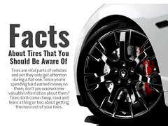 Facts About Tires That You Should Be Aware Of (IamSophieG) Tags: car grooming singapore services in mobile
