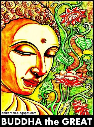 BUDDHA Art by Anikartick Chennai TamilNadu India a photo