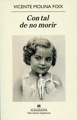 Con tal de no morir (ciudad imaginaria) Tags: books book libro vicentemolinafoix leyendo imreading libros