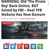 WARNING: DO NOT GO THE OFFICIAL WEBSITE OF THE #PIRATEBAY - IT IS PROBABLY SEIZED BY FBI AND LOGGING YOUR IPs - Read More Here: http://anonhq.com/?p=8255   #ThePirateBay