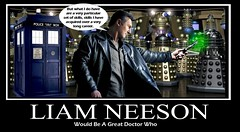 DOCTOR WHO featuring Liam Neeson and a whole bunch of Daleks (DarkJediKnight) Tags: television movie poster who dr humor fake taken doctor parody spoof tardis daleks motivational liamneeson