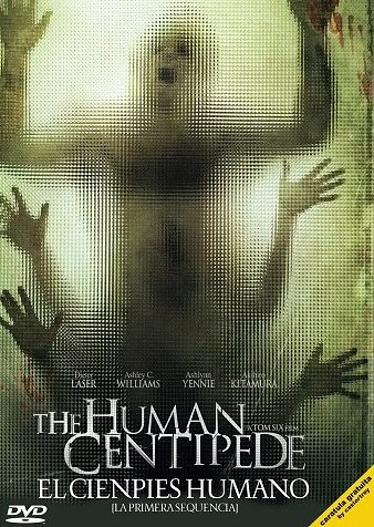2009 The Human Centipede - El Ciempies Humano