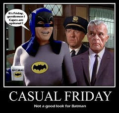 BATMAN 1966 :  Holy Casual Friday ! (DarkJediKnight) Tags: classic poster james chief humor fake jim 1966 gordon batman parody casual spoof ohara friday commissioner motivational adamwest neilhamilton staffordrepp