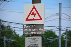 Canada 2016  Toronto  Tresspassers May Be Electrocuted (Michiel2005) Tags: sign bord electrocuted ttc toronto ontario canada
