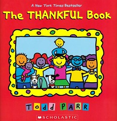 The Thankful Book (Vernon Barford School Library) Tags: new school fiction thanks reading book high library libraries reads picture books super read paperback thank cover junior thankful novel grateful covers todd bookcover pick middle vernon quick thankfulness gratitude recent picks qr bookcovers parr paperbacks picturebook novels fictional picturebooks barford softcover quickreads quickread toddparr vernonbarford softcovers superquickpicks superquickpick 9780545820271