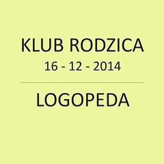 KLUB RODZICA 16-12-2014