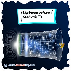 Big Bang - Webcomic about web developers, programmers and browsers (browserling) Tags: cartoon comic webcomic joke browser browserling crossbrowsertesting webdeveloper webdesigner webprogrammer bigbang css html content before universe inflation cosmology cosmic selector star galaxy hubble webdev developer designer programmer geek nerd internet web cartoons comics webcomics jokes browsers webdevelopers webdesigners webprogrammers webdevelopment developers development