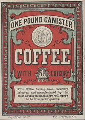 One pound canister coffee with chicory - [labels] (State Library Victoria Collections) Tags: coffee advertising australia melbourne labels vic 1870s 1871 statelibraryofvictoria statelibraryvictoria onepoundcanister