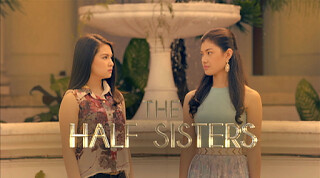The Half Sisters March 13, 2015 Friday