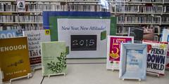 New Year New Attitude (Lester Public Library) Tags: book library libraries books librarian librarians bookdisplays publiclibrary lpl publiclibraries libslibs librariesandlibrarians bookdisplay lesterpubliclibrary readdiscoverconnectenrich wisconsinlibraries lesterpubliclibrarytworiverswisconsin
