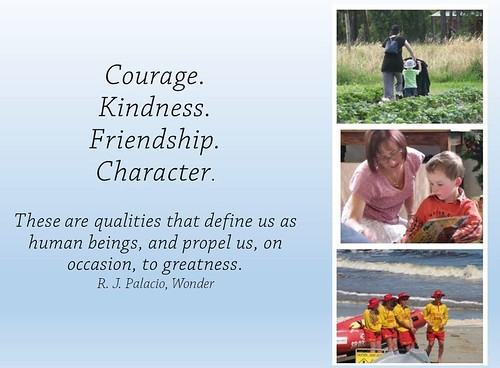 Courage. Kindness. Friendship. Character by rhondda.p, on Flickr