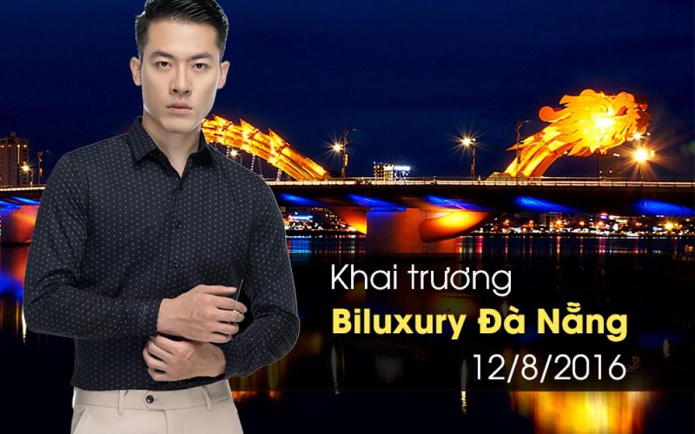 Khai trương Biluxury Đà Nẵng