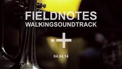Walkingsoundtracks | 04.04.14