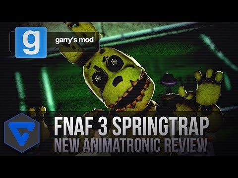 FIVE NIGHTS AT FREDDYS 3 SPRINGTRAP NEW ANIMATRONIC GMOD REVIEW W/ ITOWNGAMEPLAY