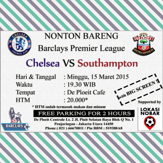 Lokasi Nobar: Nobar Chelsea Vs Southampton dan Manchester United Vs Tottenham di @cafedeploeit Jakarta :)