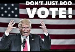 Don't Just Boo. Vote! (Howdy, I'm H. Michael Karshis) Tags: obama loserdonald wtf drumpf conman trump dangerous unstable unfit insane crazy heyrussia togetherstronger conscience politics evil 2016 clinton doc rnc boo sanders vote
