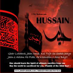 17th Moharram Ya Hussain a.s (apniwahdat1) Tags: 17th moharram ya hussain as one should learn spirit ultimate sacrifice from you may ahl e bayt imam hussein