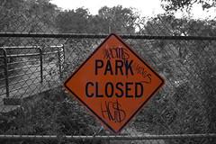Park Closed (OldSoul1984) Tags: street sign graffiti nikon coloring selective d3200