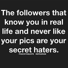 Photo (latestthoughts) Tags: life morning friends people ego real good secret fake funnies pride lovers attitude hahahaha behavior jealousy truestory repost followers actions pretend complicated picoftheday haters socialmedia thoughtoftheday frenemy instaquote phuckyoquote universe
