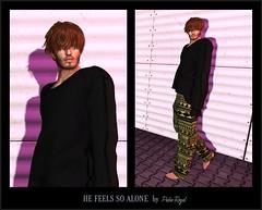 #8 - HE FEELS SO ALONE (Pedro Royal) Tags: amerie rama dura blog sl second secondlife life 2life pedro royal