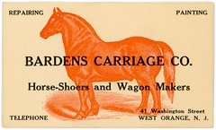 Bardens Carriage Company, Horseshoers and Wagonmakers, West Orange, New Jersey (Alan Mays) Tags: old horses orange vintage ads painting paper advertising cards typography newjersey antique nj illustrations ephemera businesscards type repairing names advertisements fonts printed horseshoes telephones wagons companies typefaces carriages washingtonstreet farriers westorange bardens horseshoers wagonmakers bardenscarriageco bardenscarriagecompany bardenscarriage