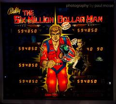 Six Million Dollar Man (Paul McRae (Delta Niner)) Tags: pinball haag bally backglass sixmilliondollarman houstonareaarcadegroup arcadeexpo