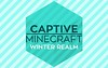 Captive Minecraft IV Map (KimNanNan) Tags: minecraft 3d game online video games