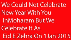 Wishing All Lovers Of Imam Hussain Eid E Zehra Mubarak (firoze shakir photographerno1) Tags: newyear navi happynewyear bulbul imamhussain shias shiasm eidezehra 9rabilawal eideshuja 1january2015 shianewyear
