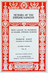"Title Page: ""Memoirs of the Emperor Napoleon"" by Madame Junot. NY: M. Walter Dunne, (1901). In 3 vols. (lhboudreau) Tags: vintage book books hardcover hardcovers hardcoverbook hardcoverbooks vintagebook vintagebooks antique antiquebooks bookart threevolumes walterdunne dunne mwalterdunne mwalterdunnepublishing 1901 napoleonic memoirs memoirsoftheemperornapoleon napoleon emperornapoleon junot madamejunot mwalterdunnepublisher limitededition secretchronicles memoirsandsecretchronicles courtsofeurope titlepage laurejunot duchessdabrantes duchess dabrantes"