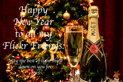 Happy New Year to you all. (NSJW photos) Tags: decorations light love glass champagne newyear christmastree wishes happynewyear moetchandon 2015 bestwishes nsjwphotos