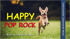Happy Pop Rock - Instrumental Bommercial Music (ashamaluev) Tags: adventure advertise advertising background bouncy bright business cheerful cheerfulhappy commercial confident cool corporate drive driving drums easy emotion energetic energy everyday film fun funny groovy guitar happiness happy inspirational intense joy joyful light live lively marketing motivational optimistic playful pop positive presentation promo radio rock soundtrack travel upbeat uplifting instrumental royaltyfreemusic licensing production stock music audio audiojungle ashamaluevmusic download