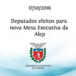 Deputados eleitos da nova Mesa Executiva da Alep 17/10/2016