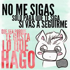 Si me vas a seguir (SentimentalMint) Tags: cotidianidad unicornio verde menta blog cute dibujo followers instagram redes sociales seguidores twitter