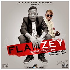 Flamzey  Number 1 ft. Oriste Femi (Prod by Lay Low) (tobericng) Tags: hiphop audio naija