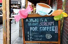 The Silent Scream (Georgie_grrl) Tags: coffee chalkboard sign thesilentscream caffeine passthejava kensingtonmarket toronto ontario